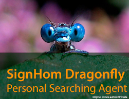 SignHom Dragonfly Personal Searching Agent